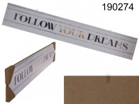 Wooden sign, Follow your Dreams, approx. 80 x 14 ...